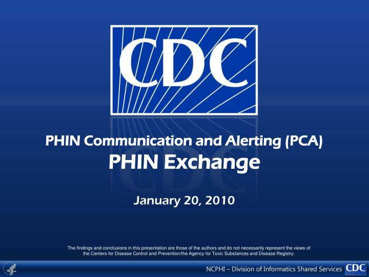 Phin communication and alerting pca phin exchange