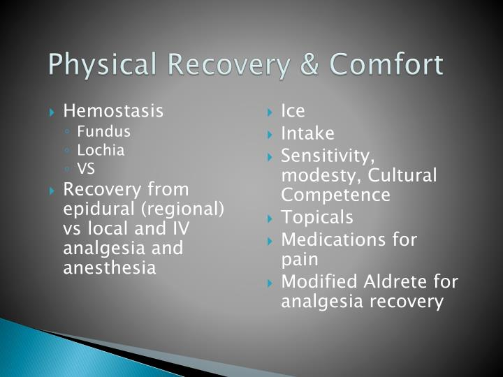 Physical Recovery & Comfort