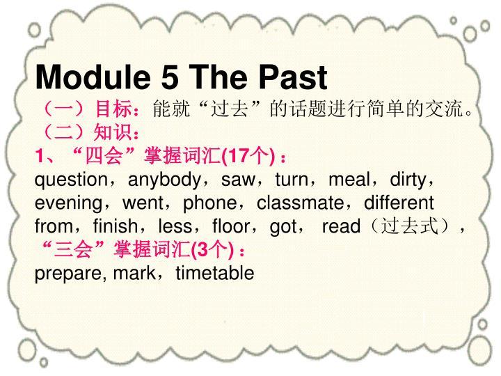 Module 5 The Past