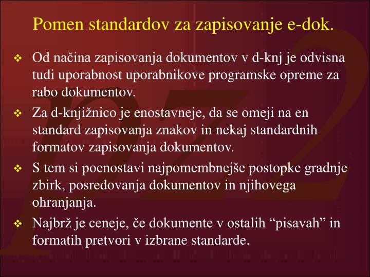 Pomen standardov za zapisovanje e-dok.