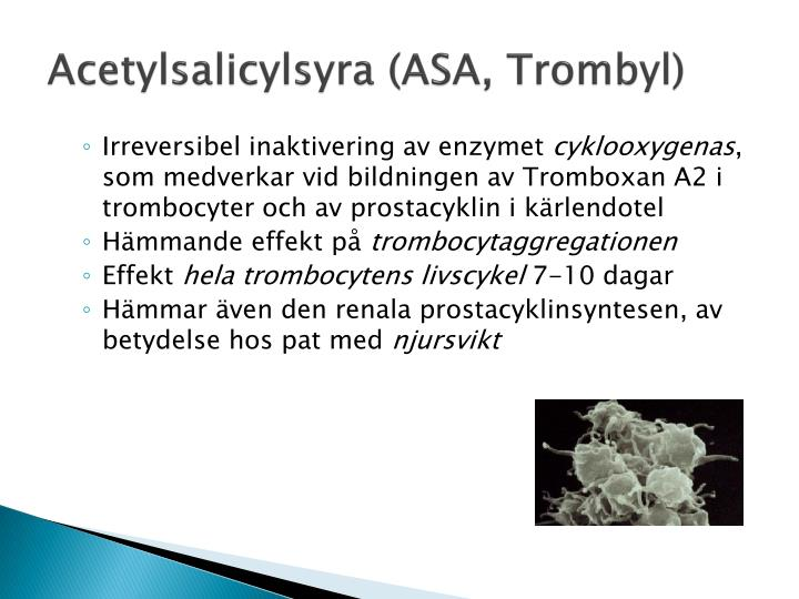 Acetylsalicylsyra (ASA,