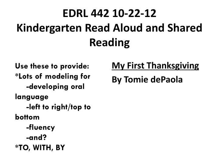 Edrl 442 10 22 12 kindergarten read aloud and shared reading