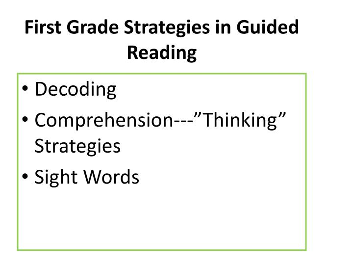 First Grade Strategies in Guided Reading