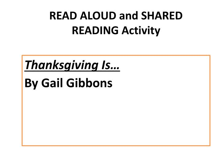 READ ALOUD and SHARED READING Activity