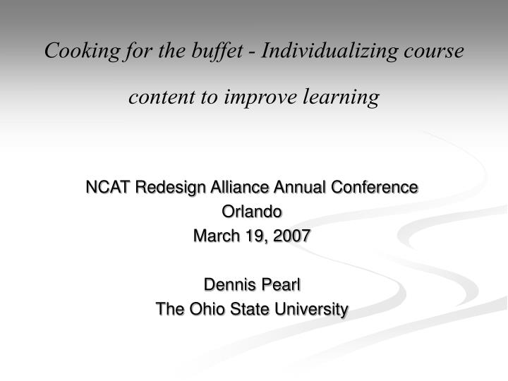 Cooking for the buffet individualizing course content to improve learning