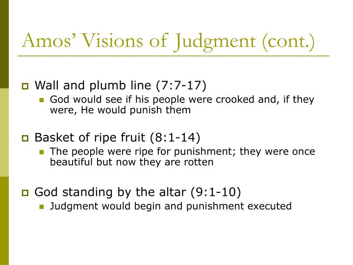 Amos' Visions of Judgment (cont.)