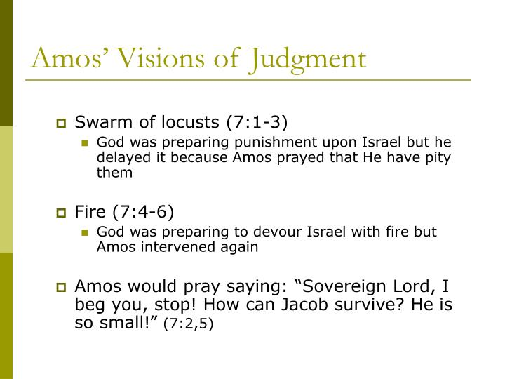 Amos' Visions of Judgment