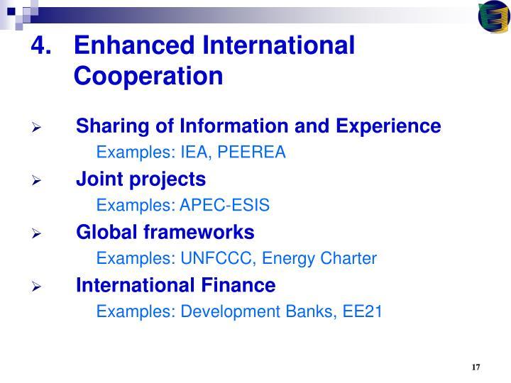 Enhanced International Cooperation