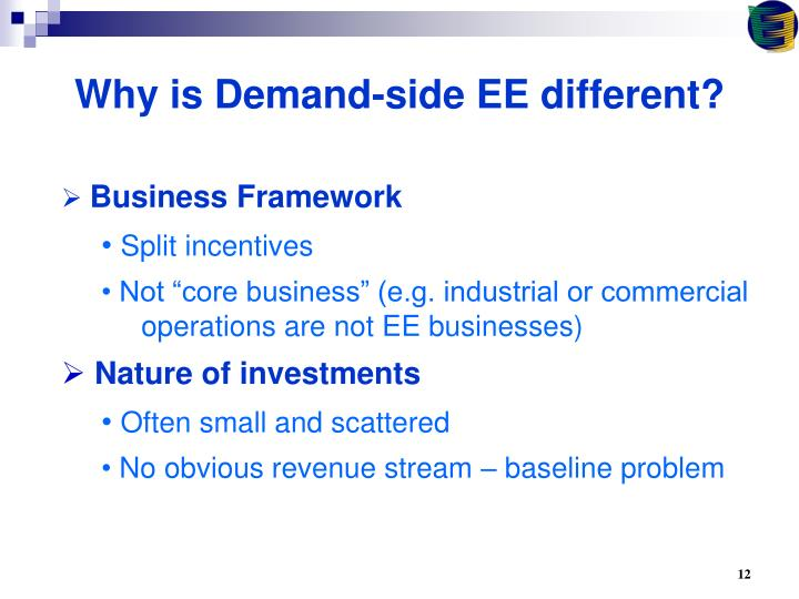 Why is Demand-side EE different?