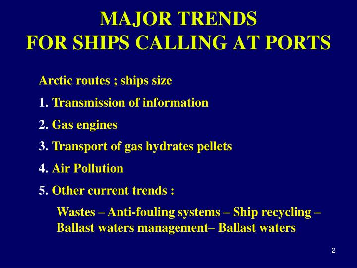 Major trends for ships calling at ports