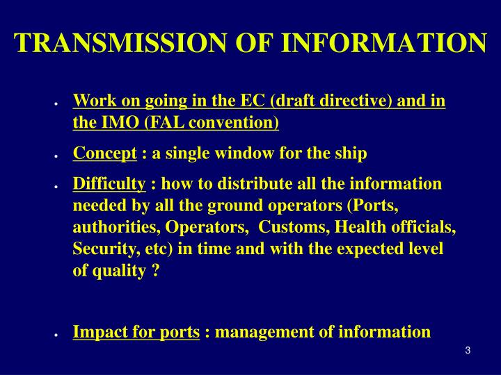 Transmission of information
