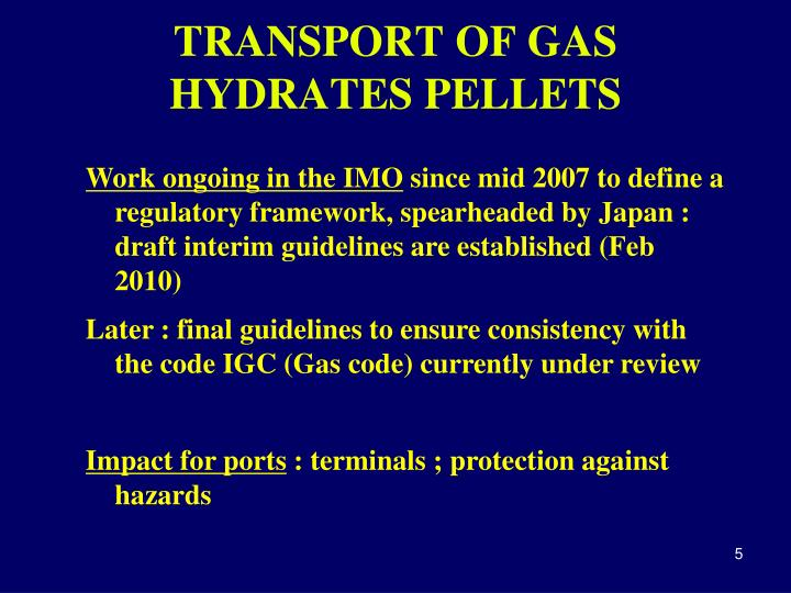 TRANSPORT OF GAS