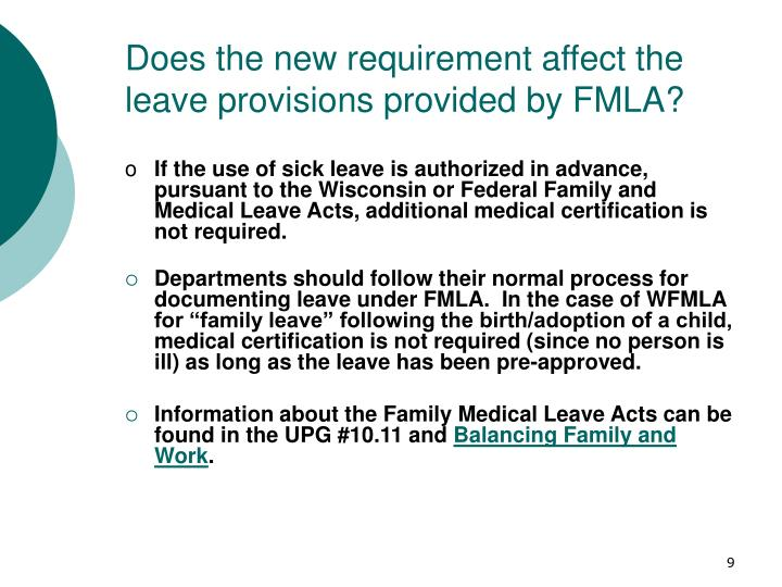 Does the new requirement affect the leave provisions provided by FMLA?