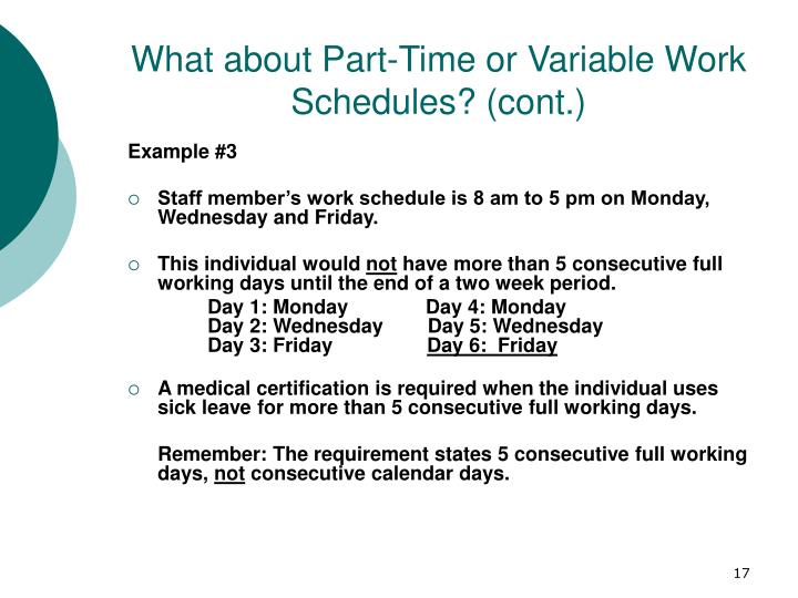 What about Part-Time or Variable Work Schedules? (cont.)