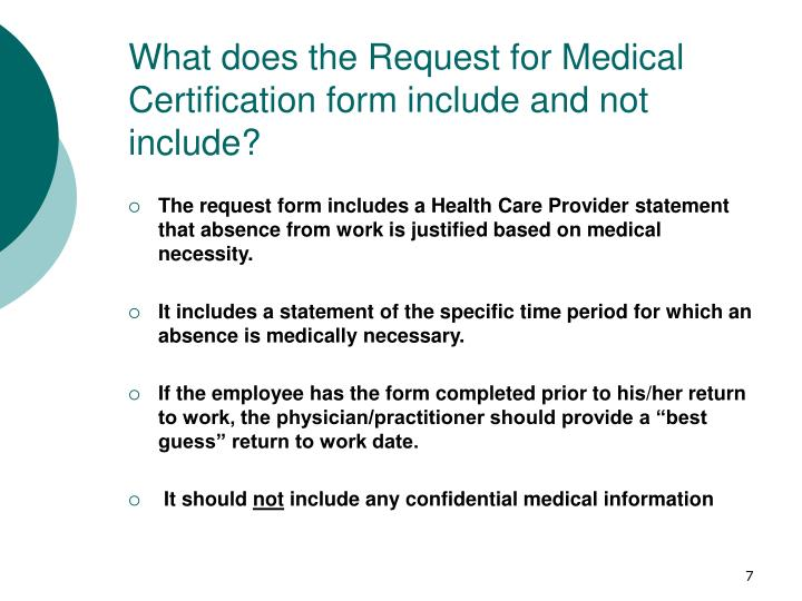 What does the Request for Medical Certification form include and not include?