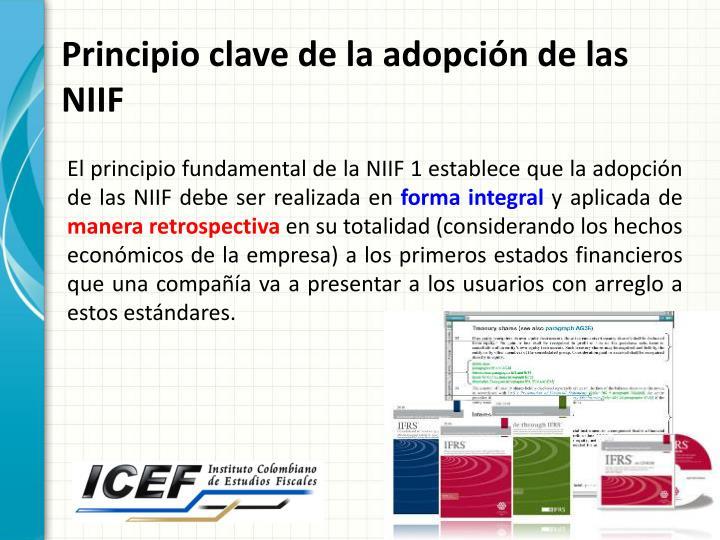 Principio clave de la adopción de las NIIF