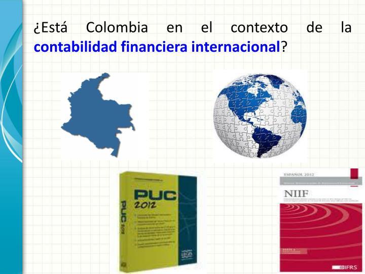¿Está Colombia en el contexto de la