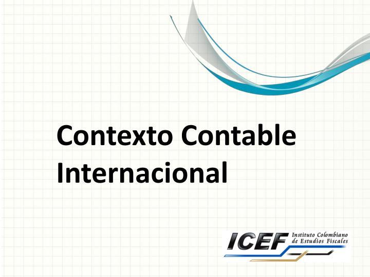 Contexto Contable Internacional