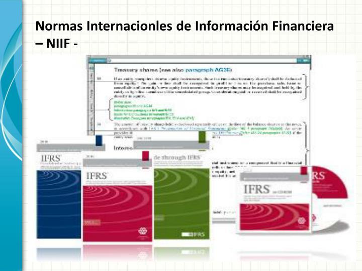 Normas Internacionles de Información Financiera – NIIF -