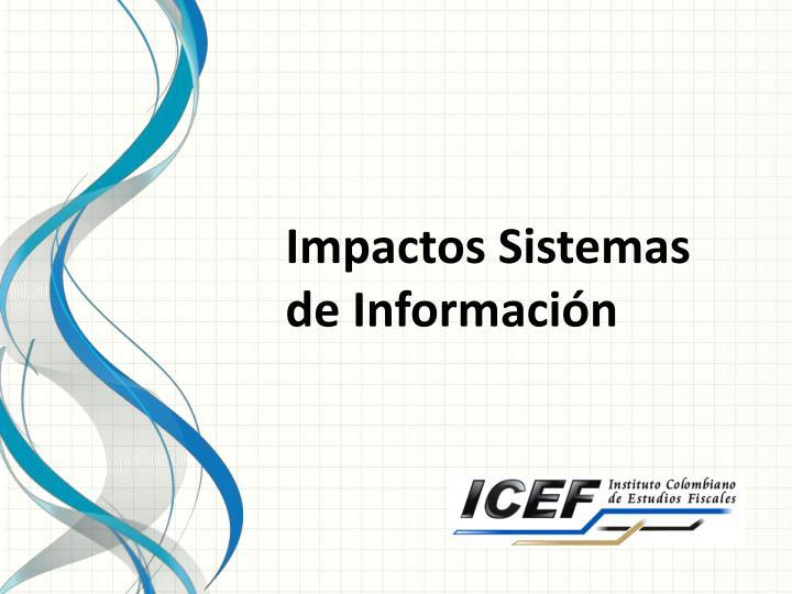 Impactos Sistemas de Información