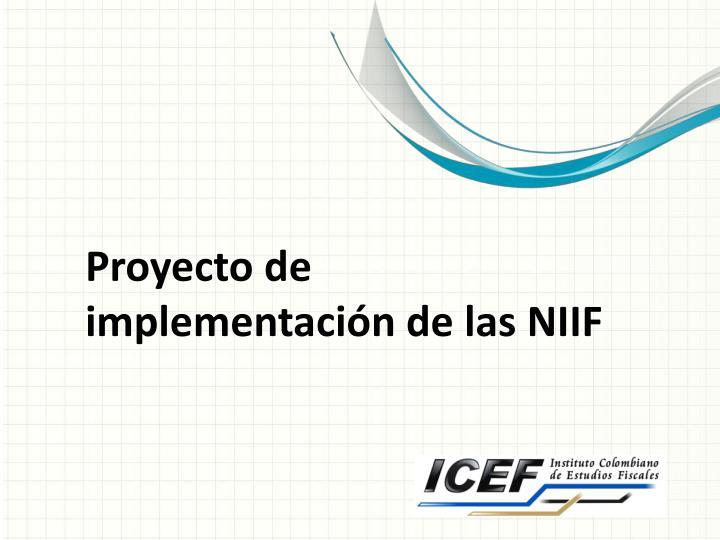 Proyecto de implementación de las NIIF