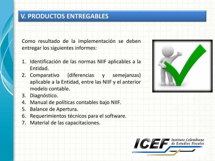 V. PRODUCTOS ENTREGABLES