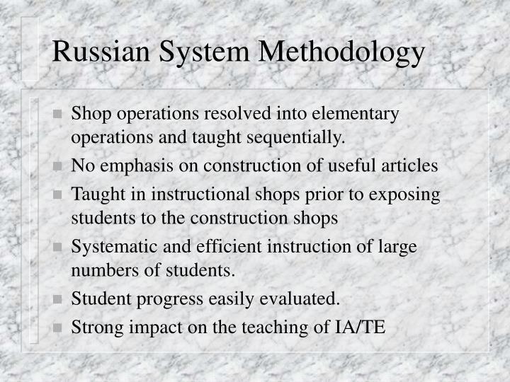 Russian System Methodology