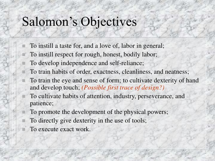 Salomon's Objectives