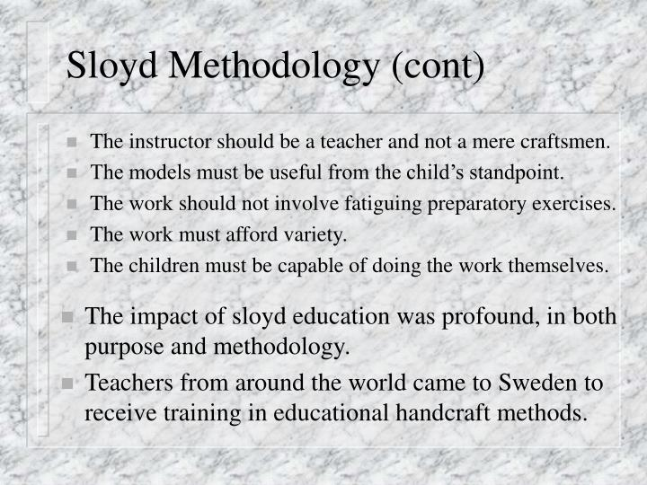 Sloyd Methodology (cont)