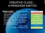 creative class a paradigm switch