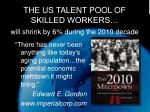 the us talent pool of skilled workers