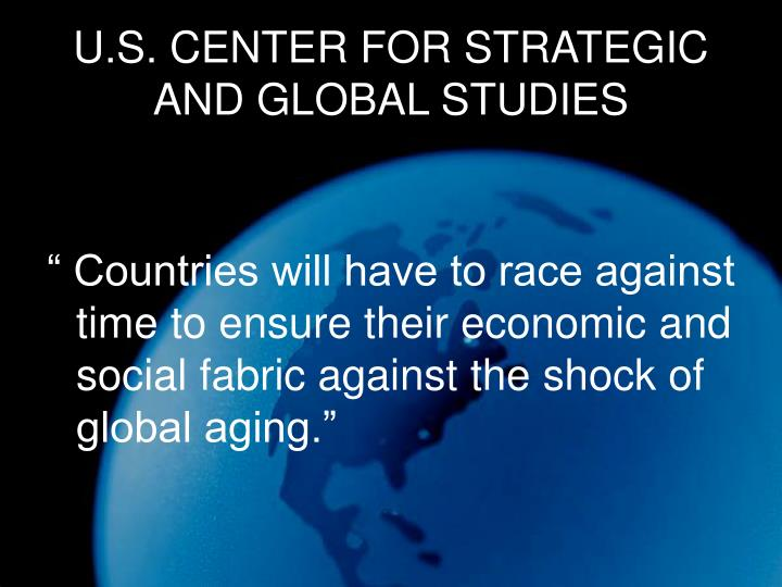 U.S. CENTER FOR STRATEGIC AND GLOBAL STUDIES
