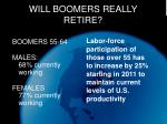 will boomers really retire