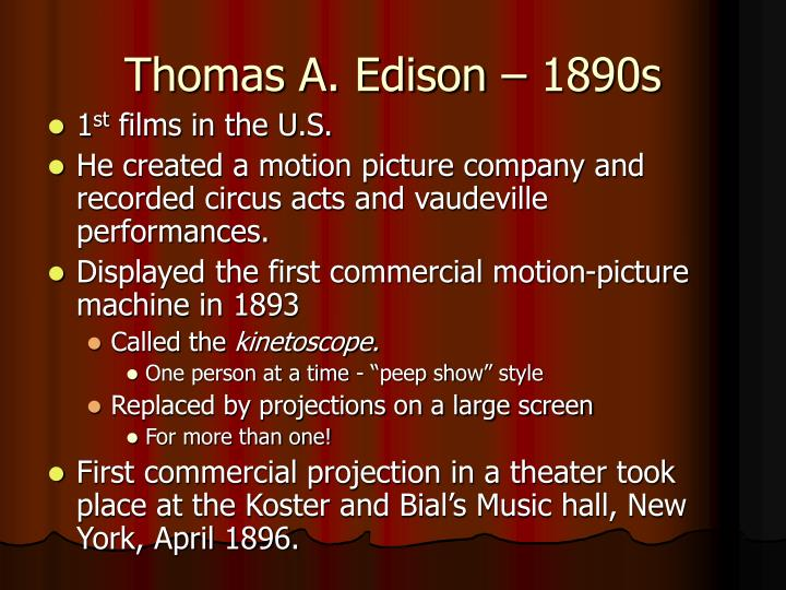Thomas A. Edison – 1890s
