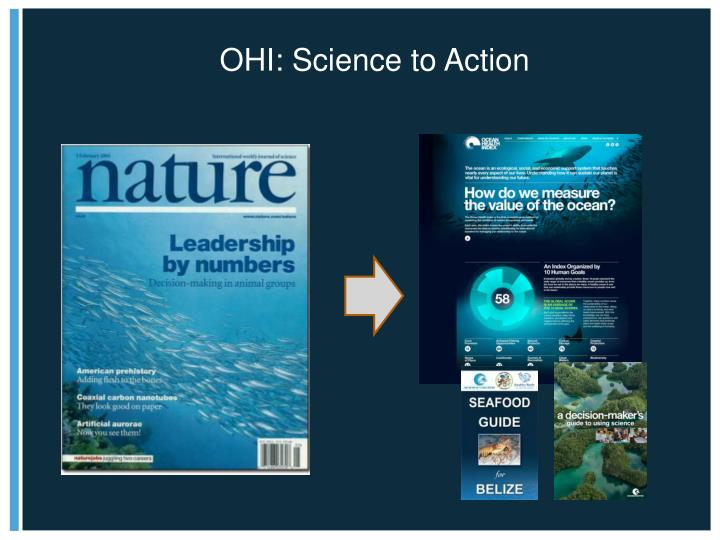 OHI: Science to Action