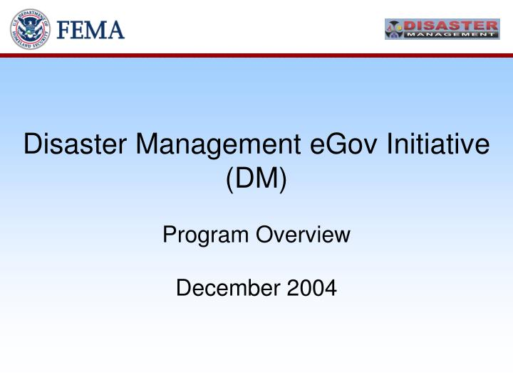 Disaster management egov initiative dm