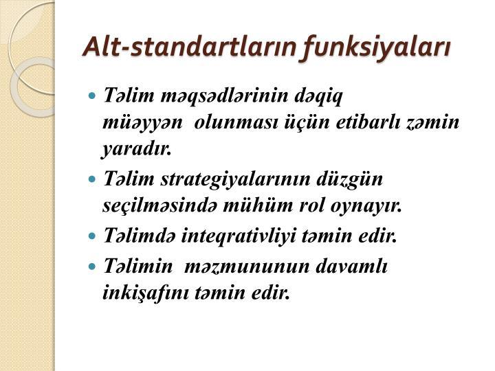Alt-standartların funksiyaları