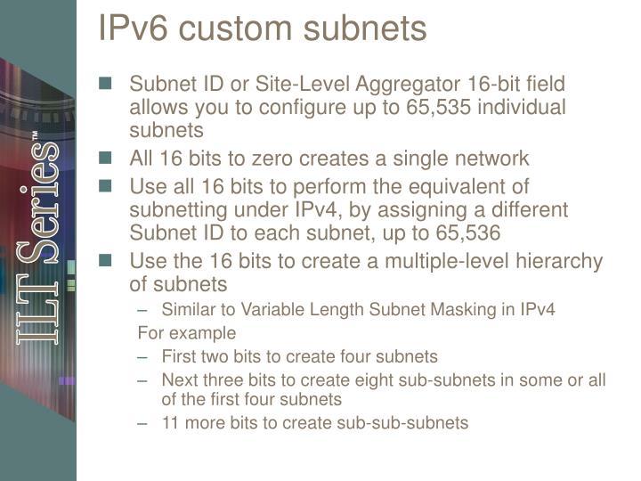 IPv6 custom subnets