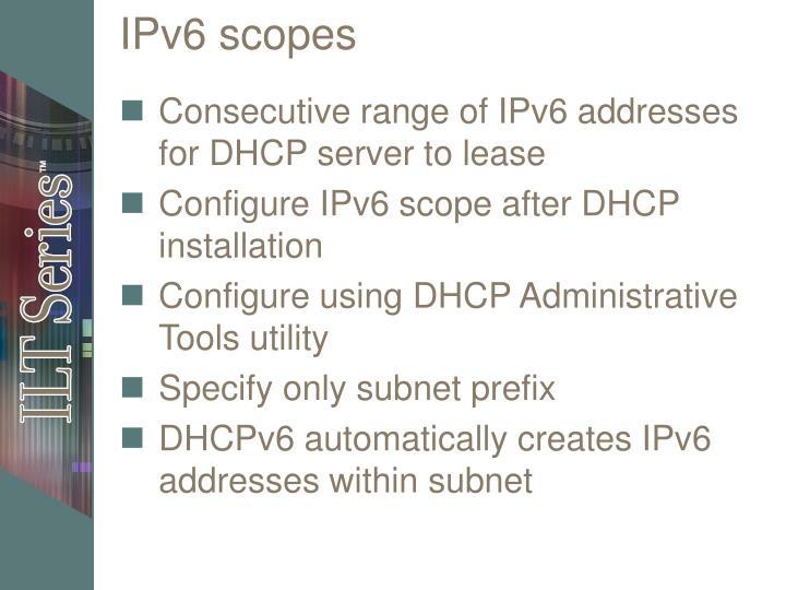 IPv6 scopes
