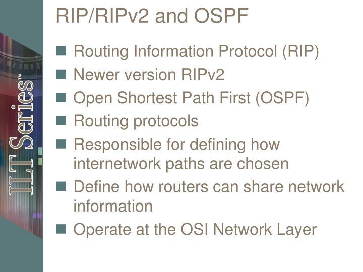 RIP/RIPv2 and OSPF