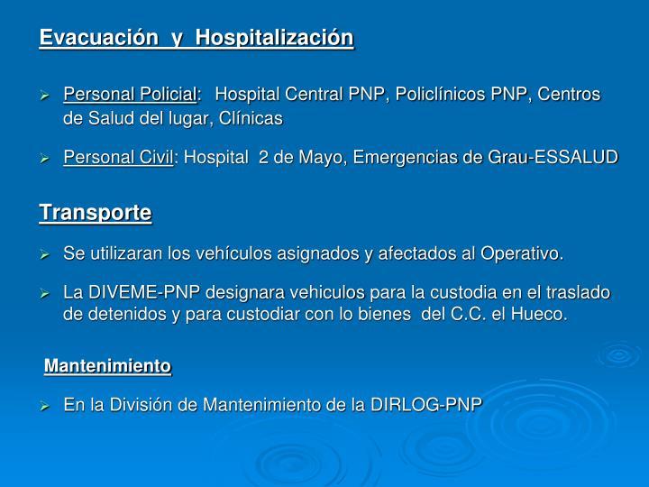 Evacuación  y  Hospitalización