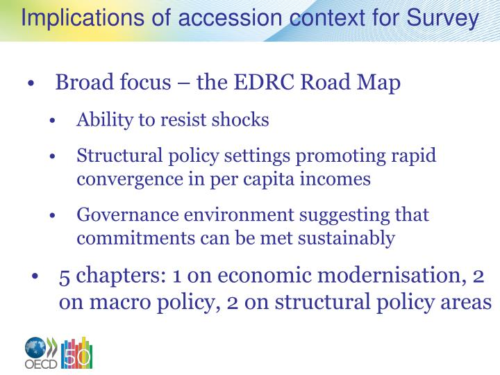 Implications of accession context for survey