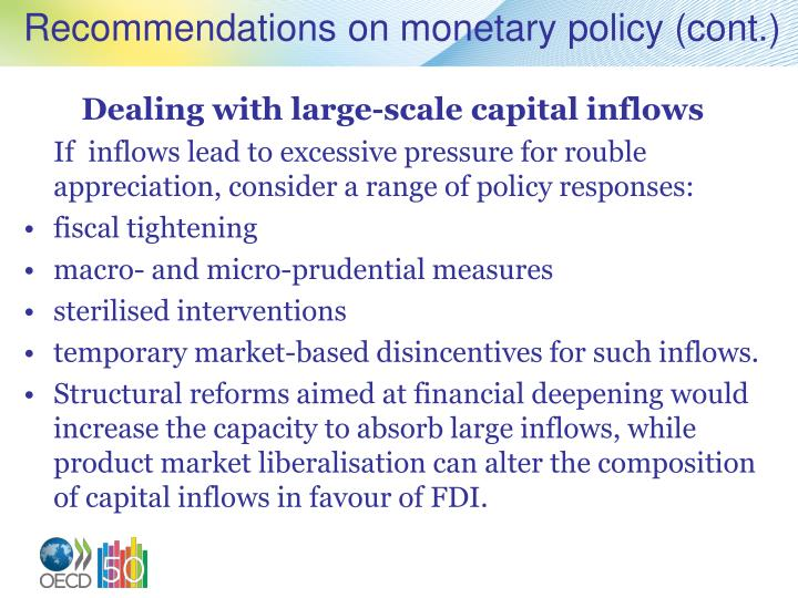 Recommendations on monetary policy (cont.)