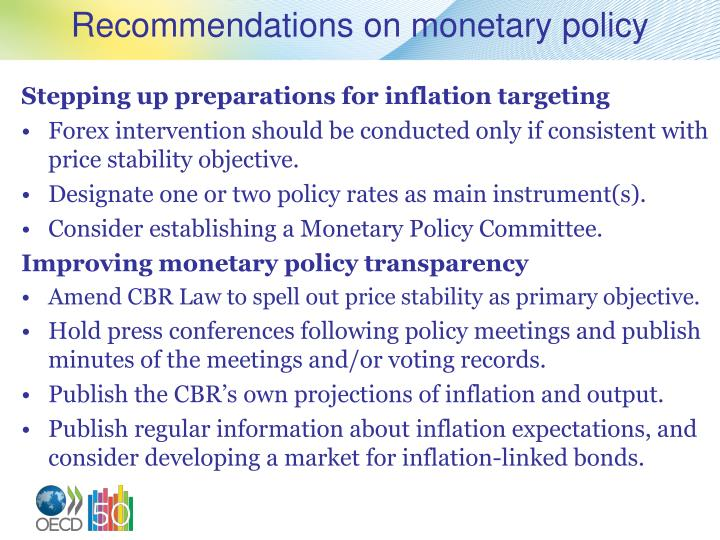 Recommendations on monetary policy