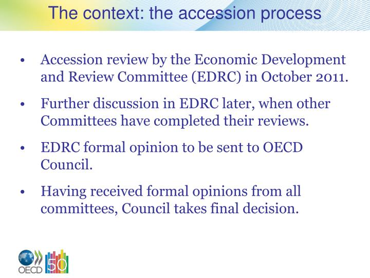 The context the accession process