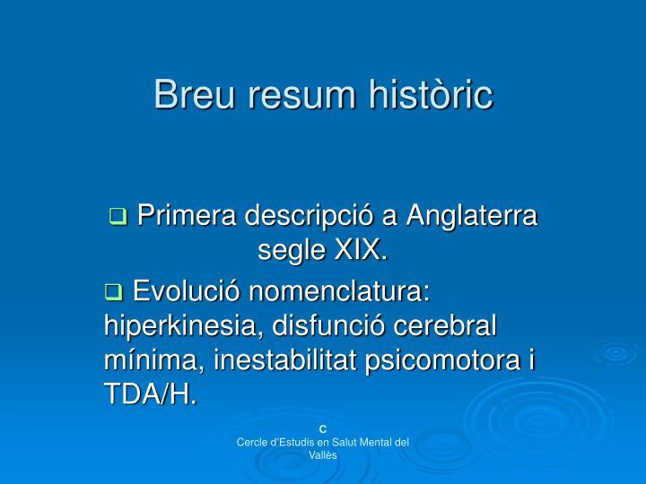 Breu resum històric