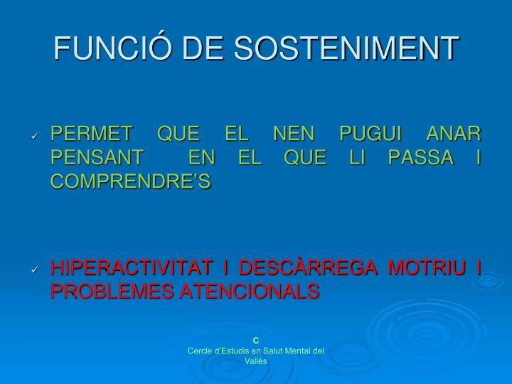 FUNCIÓ DE SOSTENIMENT