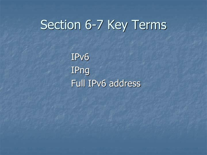 Section 6-7 Key Terms