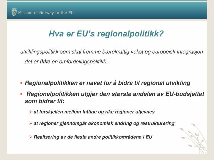 Hva er EU's regionalpolitikk?