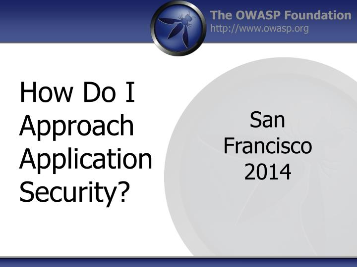 How do i a pproach application security